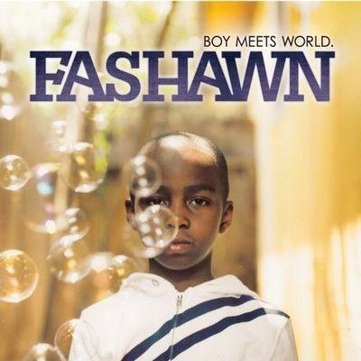 Fashawnboymeetsworld